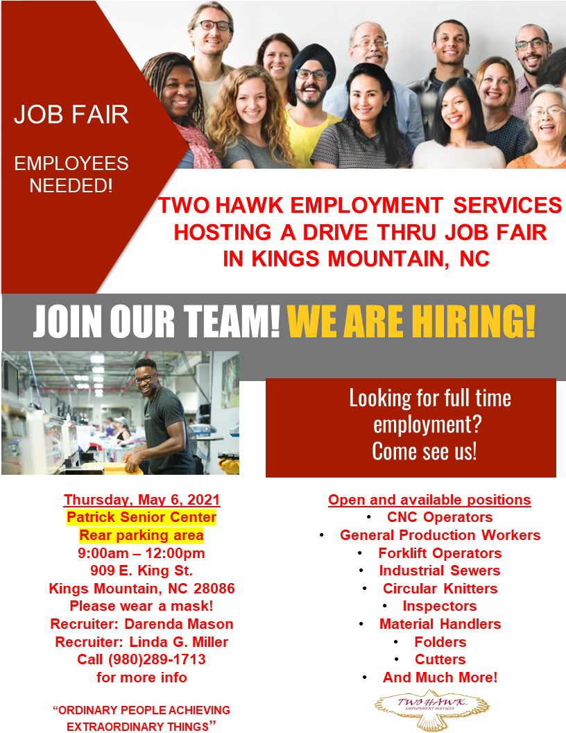 Two Hawk Employment Services drive-thru job fair at Patrick Senior Center in Kings Mountain. May 6, 9:00 a.m. - noon.